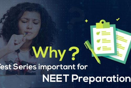 Why NEET test series are crucial to your medical preparation?