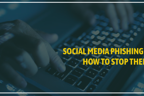 Social Media Phishing in 2019; How To Deal With It?